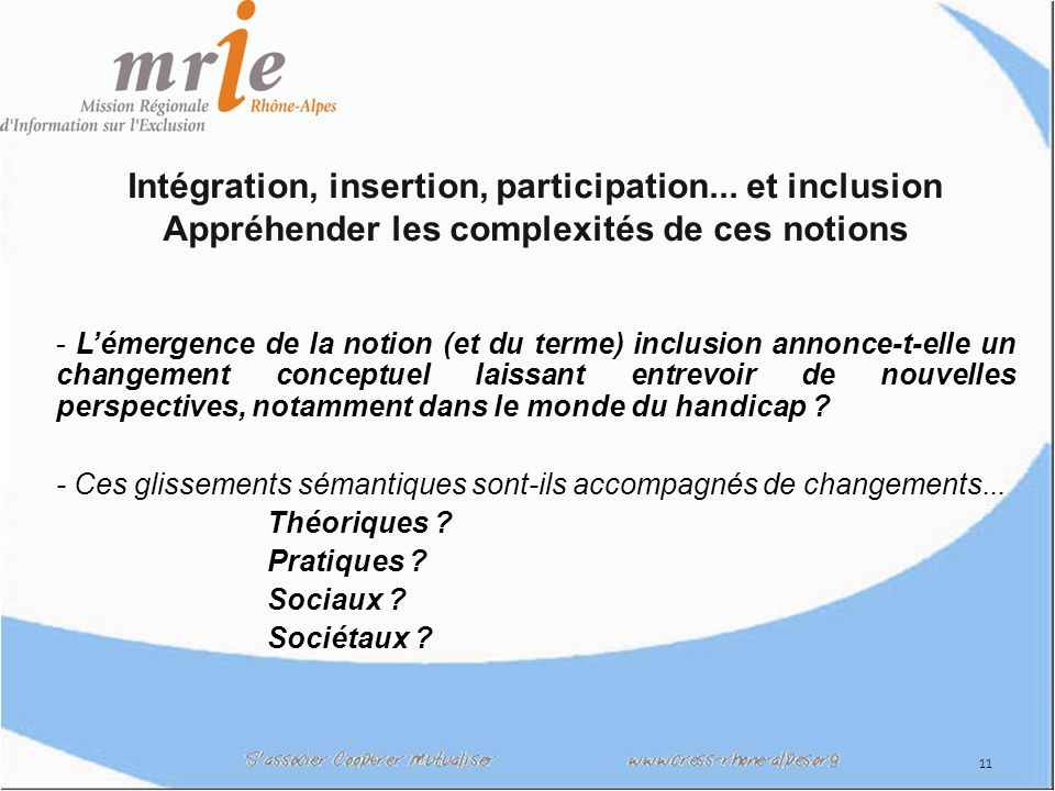 Intégration, insertion, participation... et inclusion