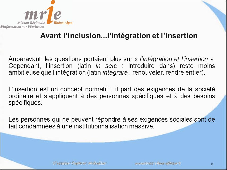 Avant l'inclusion...l'intégration et l'insertion