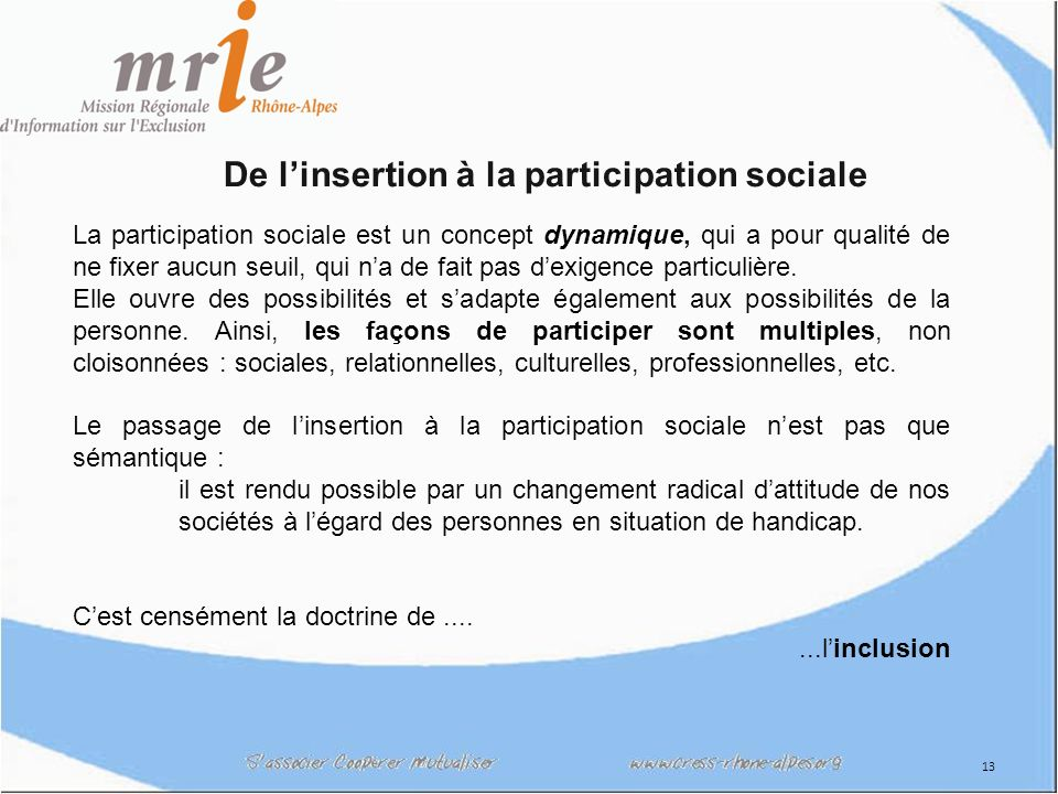 De l'insertion à la participation sociale