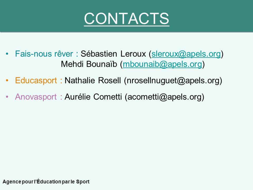 CONTACTS Fais-nous rêver : Sébastien Leroux (sleroux@apels.org) Mehdi Bounaïb (mbounaib@apels.org)