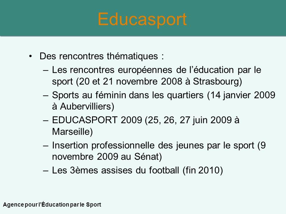 Educasport Des rencontres thématiques :