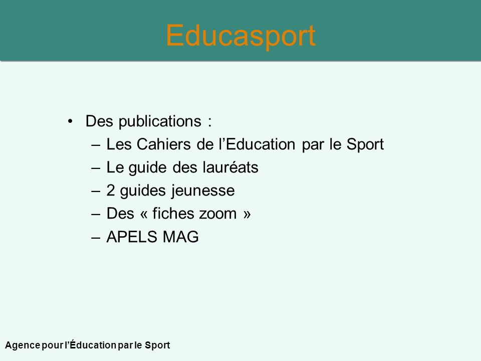 Educasport Des publications : Les Cahiers de l'Education par le Sport