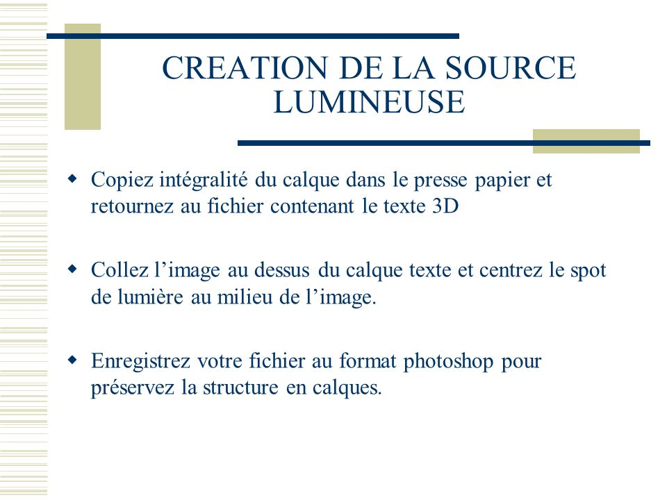 CREATION DE LA SOURCE LUMINEUSE