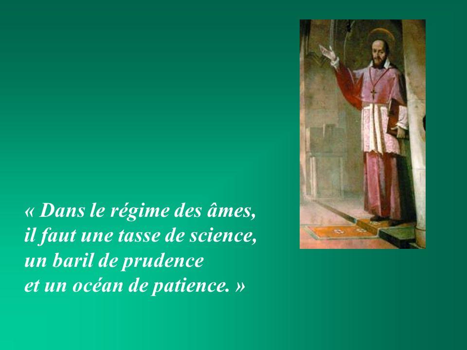 « Dans le régime des âmes, il faut une tasse de science, un baril de prudence et un océan de patience. »