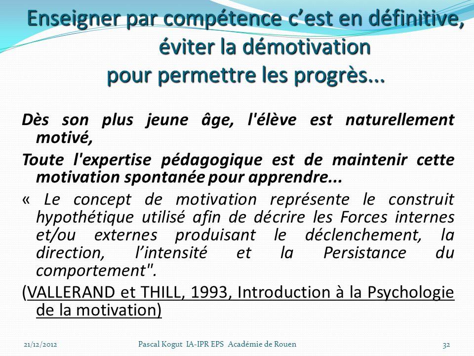 Enseigner par compétence c'est en définitive, éviter la démotivation