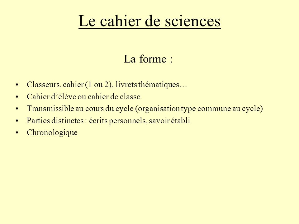 Le cahier de sciences La forme :