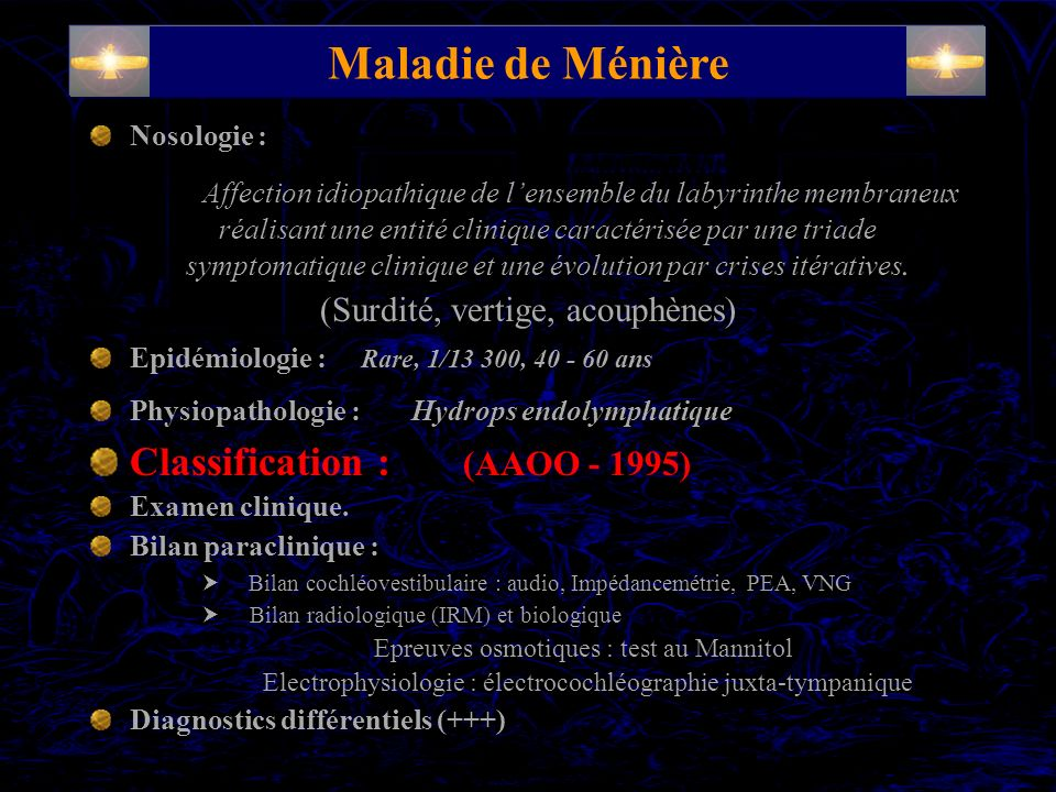 Maladie de Ménière Nosologie :