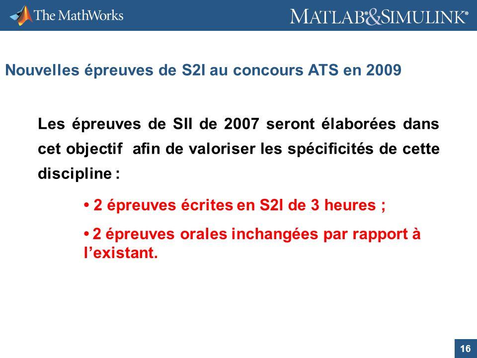 Nouvelles épreuves de S2I au concours ATS en 2009