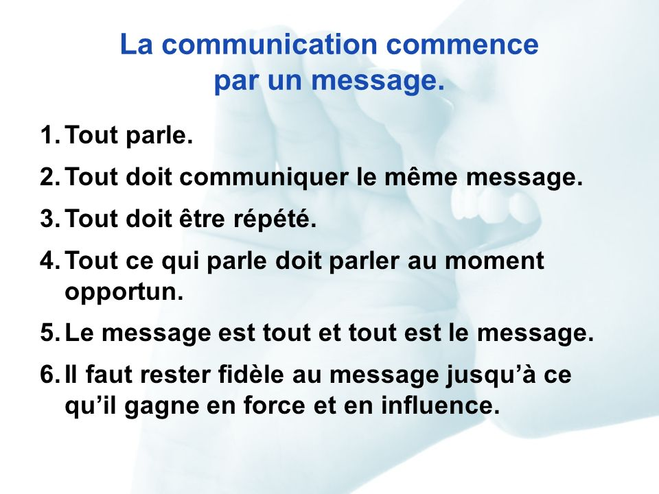 La communication commence par un message.