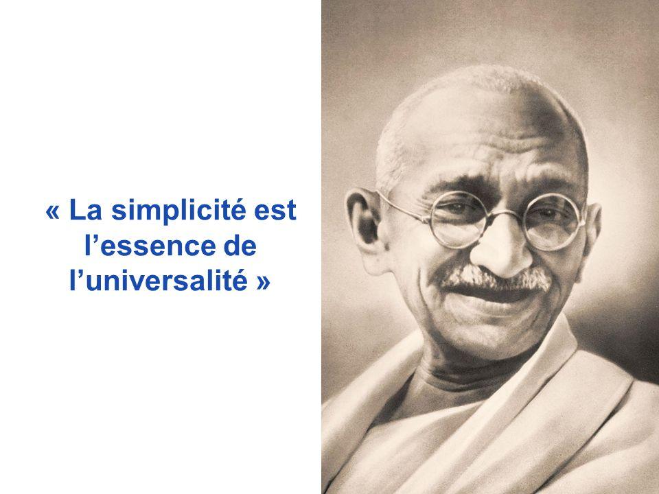 « La simplicité est l'essence de l'universalité »