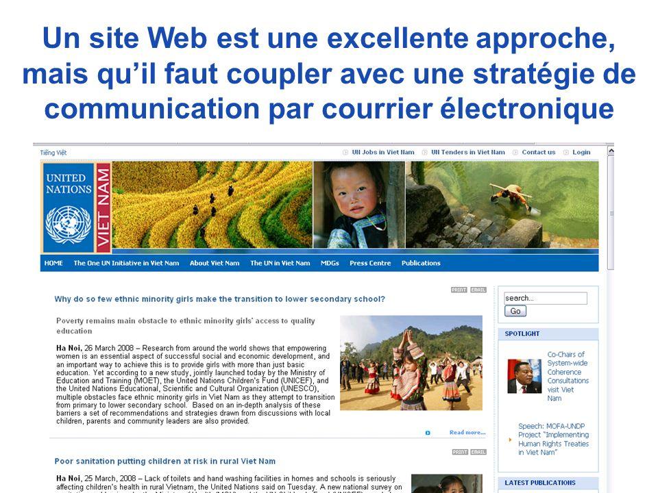 Un site Web est une excellente approche, mais qu'il faut coupler avec une stratégie de communication par courrier électronique
