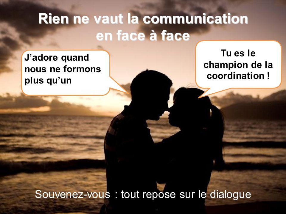 Rien ne vaut la communication en face à face