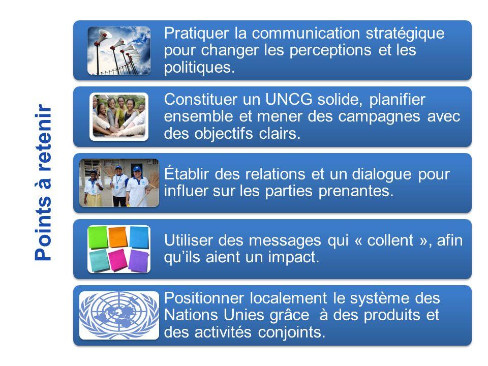 Pratiquer la communication stratégique pour changer les perceptions et les politiques.