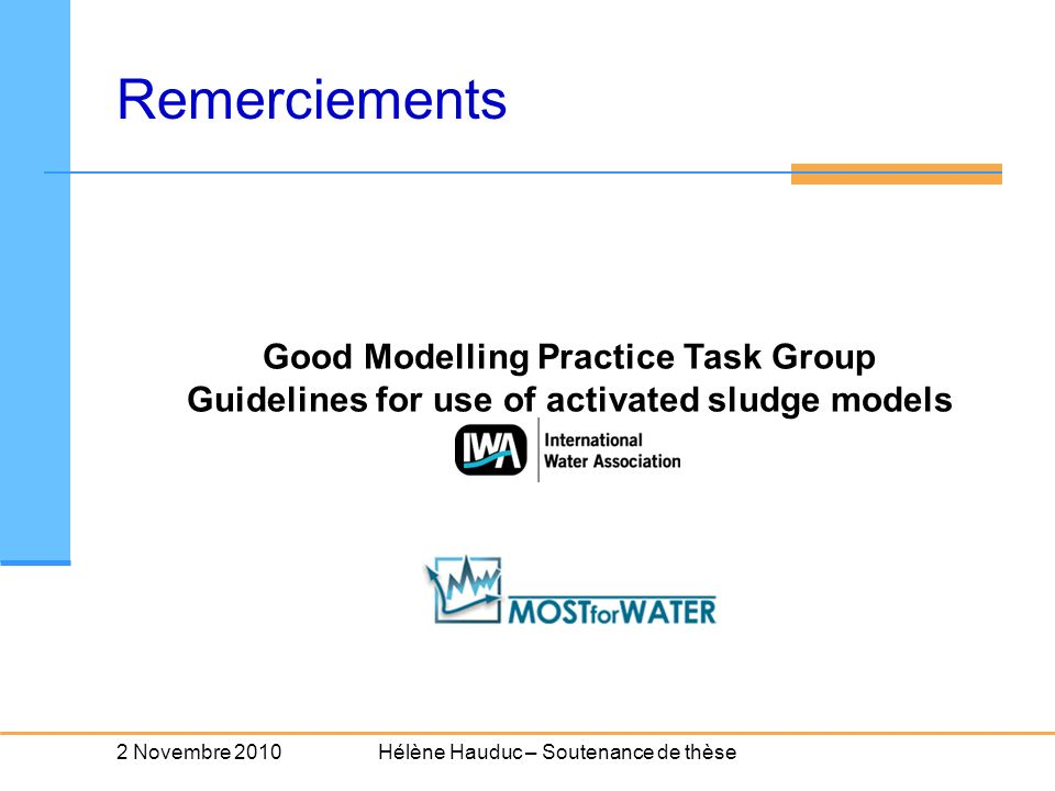 Remerciements Good Modelling Practice Task Group