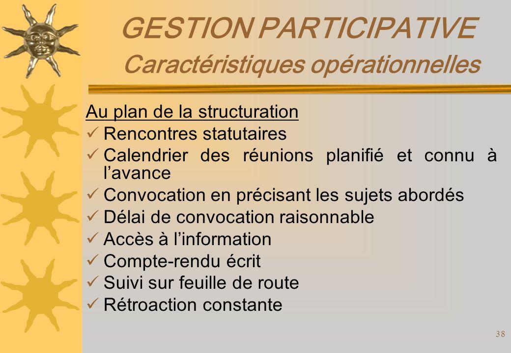 GESTION PARTICIPATIVE Caractéristiques opérationnelles