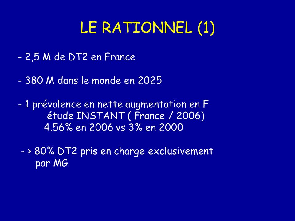 LE RATIONNEL (1) - 2,5 M de DT2 en France