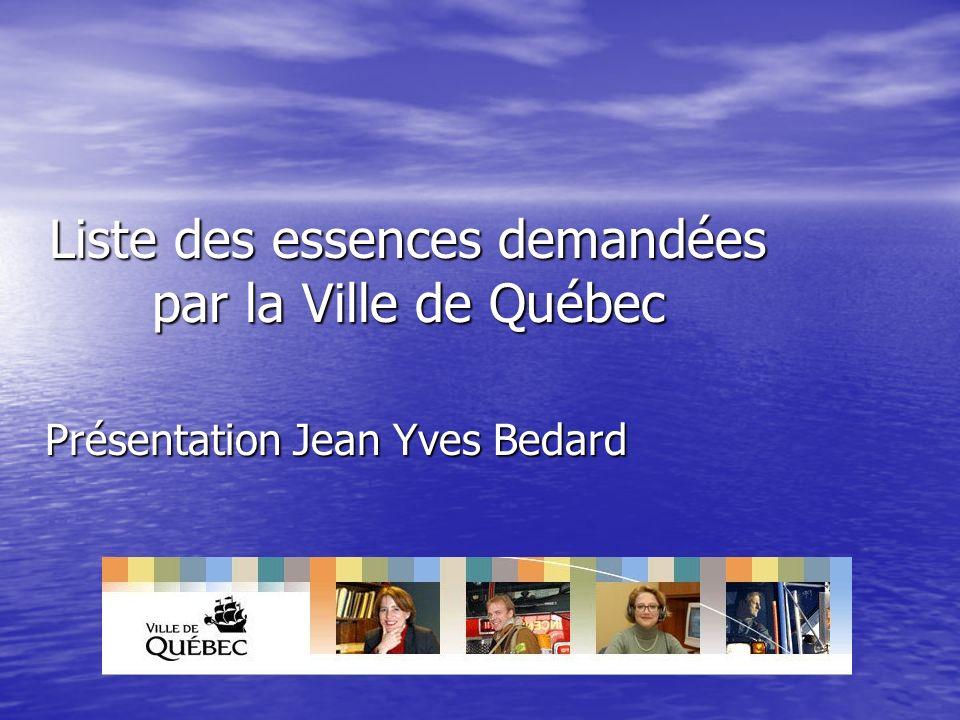 Liste des essences demandées par la Ville de Québec