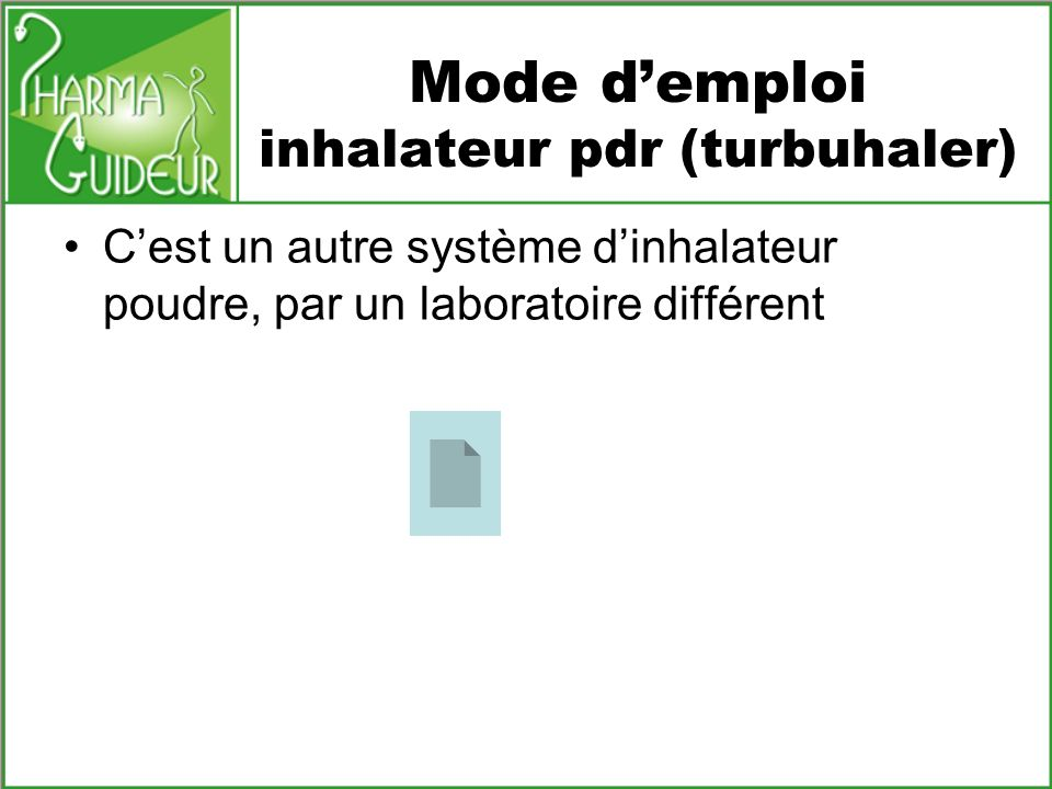 Mode d'emploi inhalateur pdr (turbuhaler)