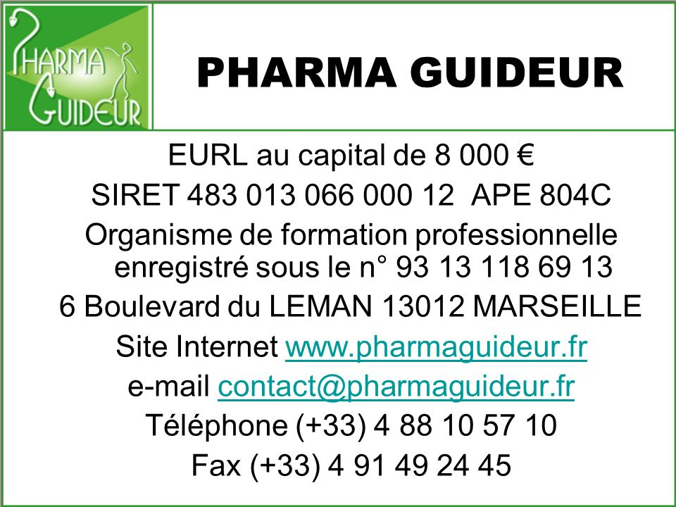 PHARMA GUIDEUR EURL au capital de 8 000 €