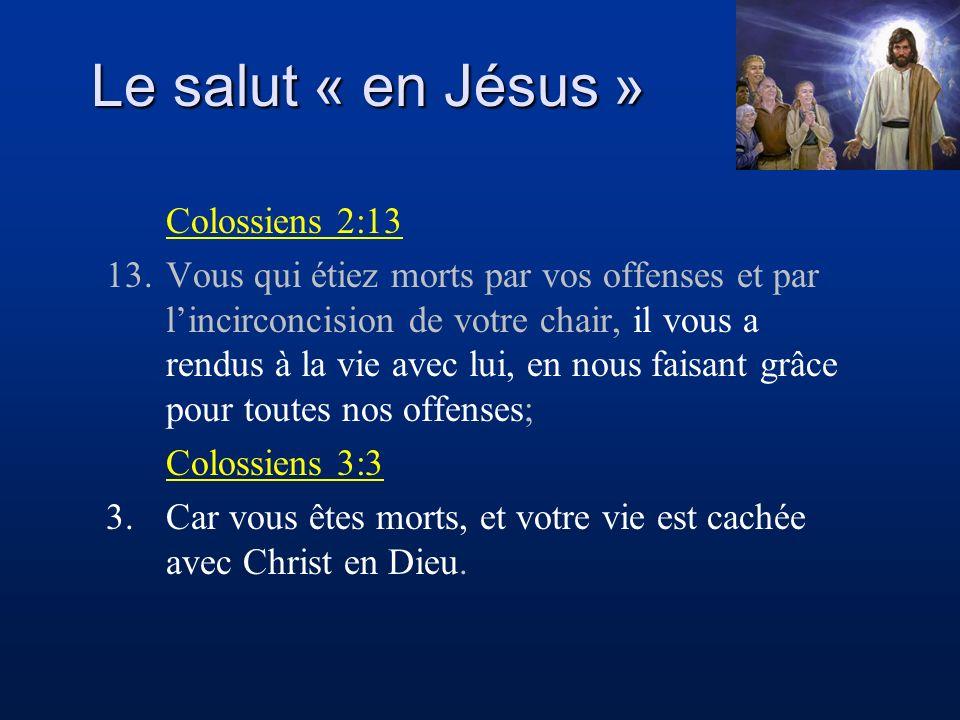 Le salut « en Jésus » Colossiens 2:13