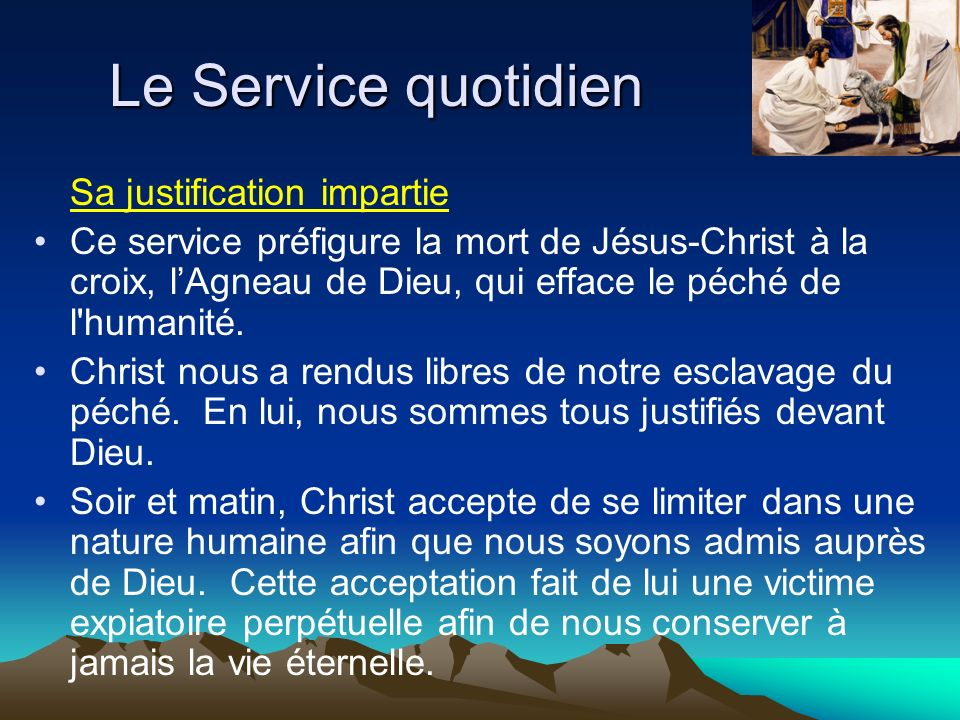 Le Service quotidien Sa justification impartie