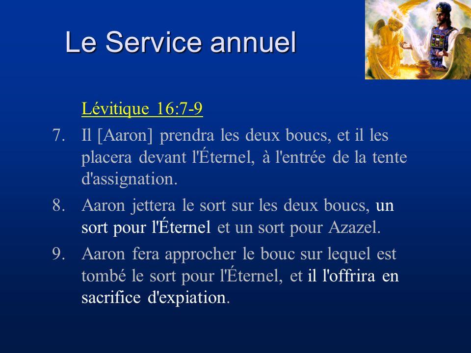 Le Service annuel Lévitique 16:7-9