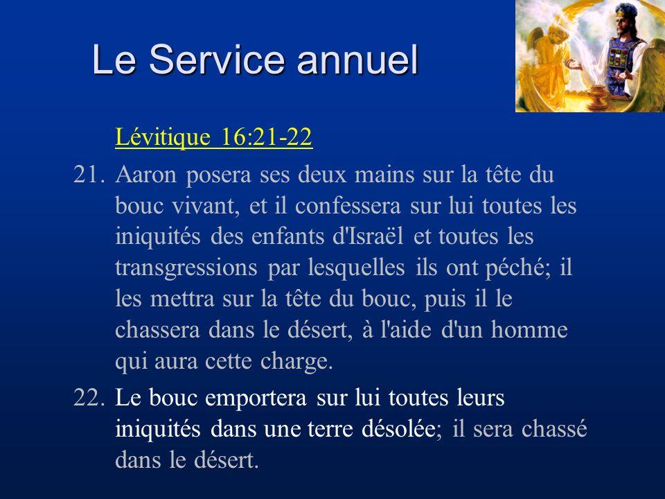 Le Service annuel Lévitique 16:21-22