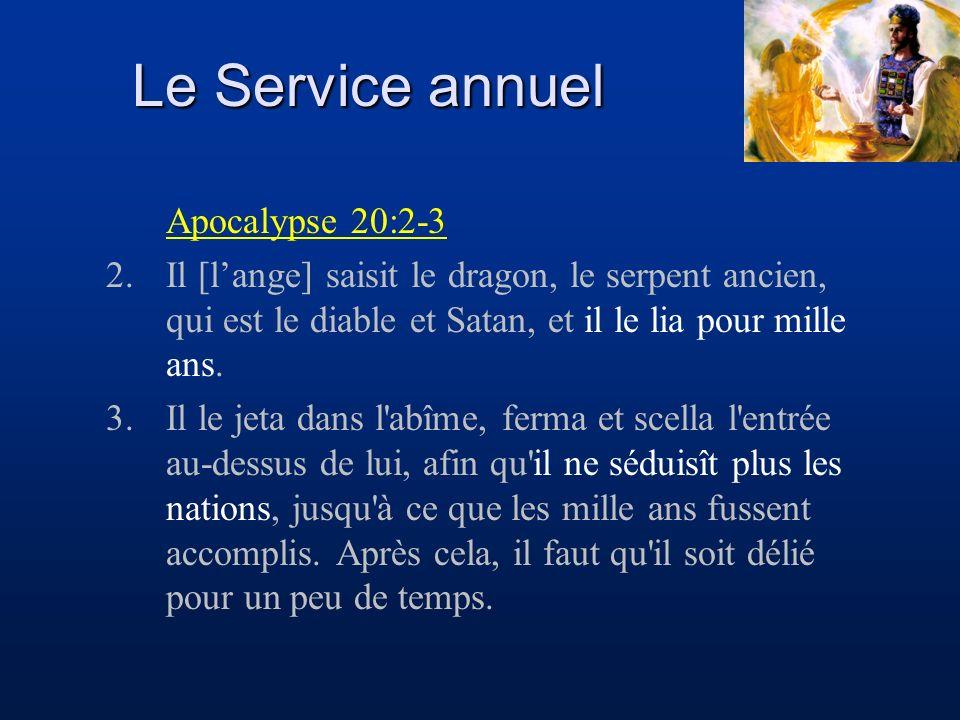 Le Service annuel Apocalypse 20:2-3