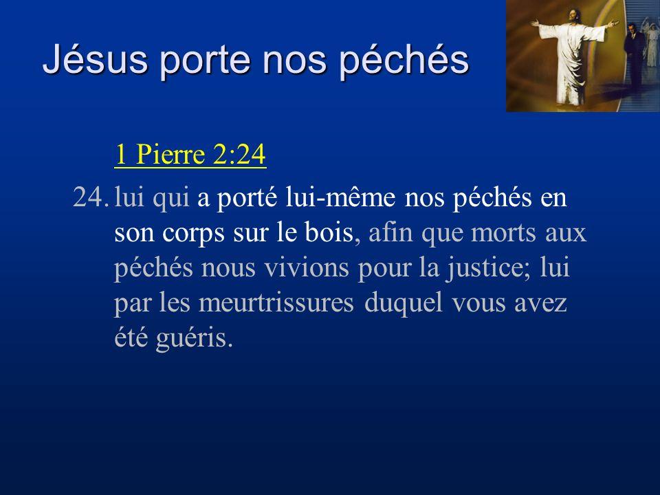Jésus porte nos péchés 1 Pierre 2:24