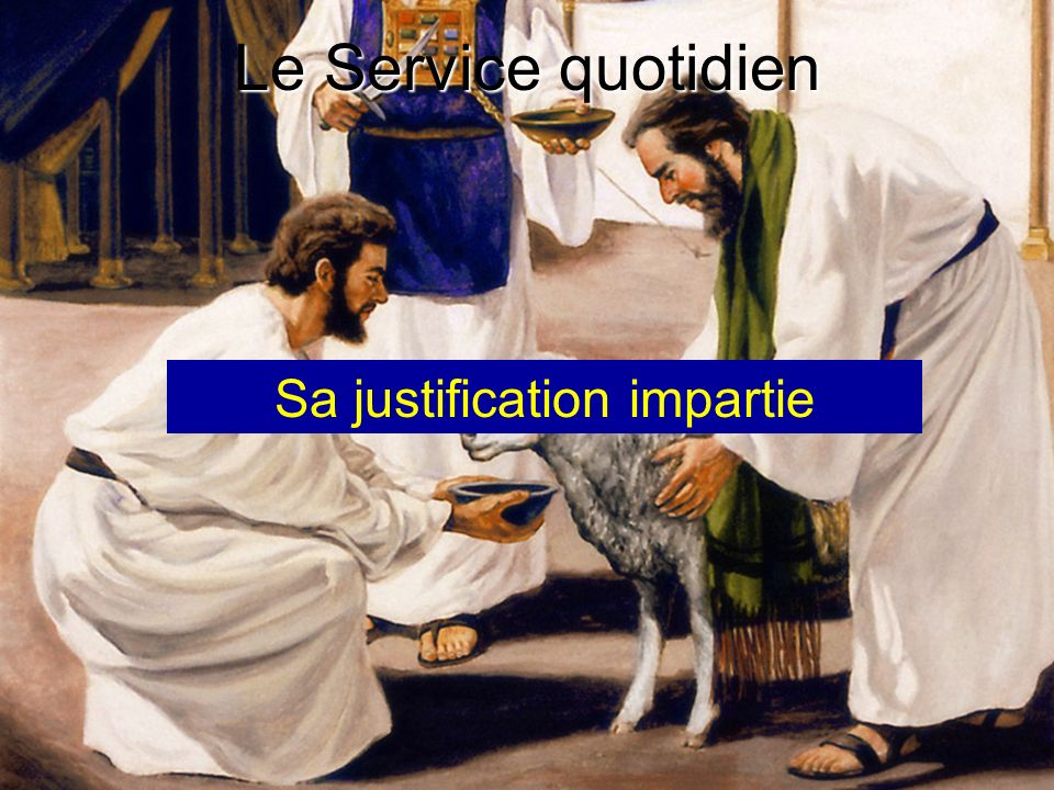 Sa justification impartie