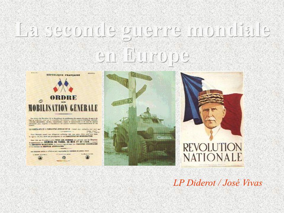 La seconde guerre mondiale en Europe