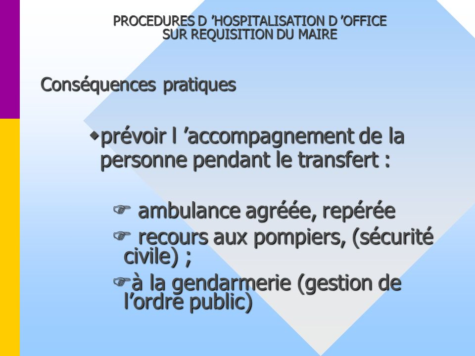 Le maire face aux hospitalisations d office ppt video online t l charger - Procedure hospitalisation d office ...