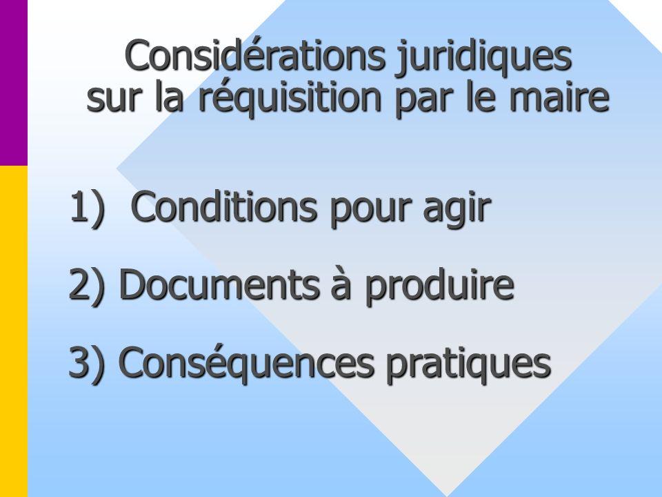 Considérations juridiques sur la réquisition par le maire