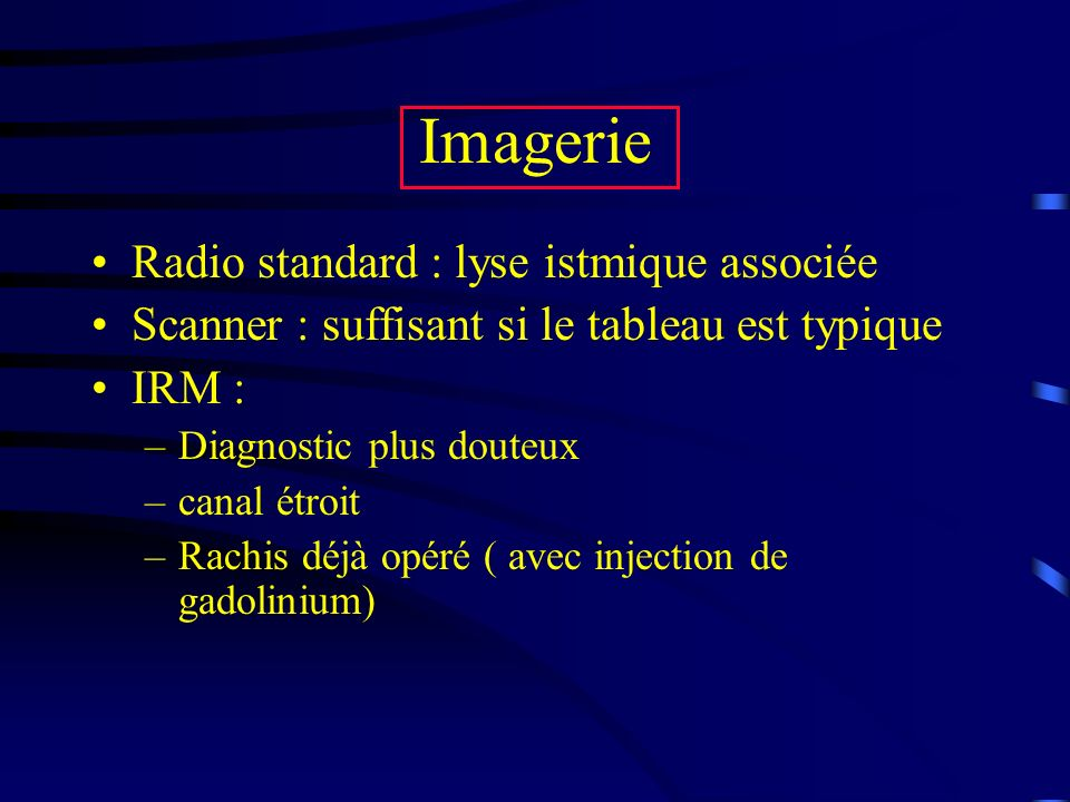 Imagerie Radio standard : lyse istmique associée
