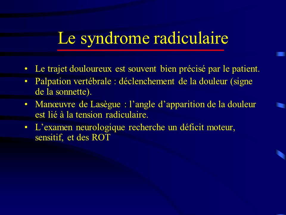 Le syndrome radiculaire