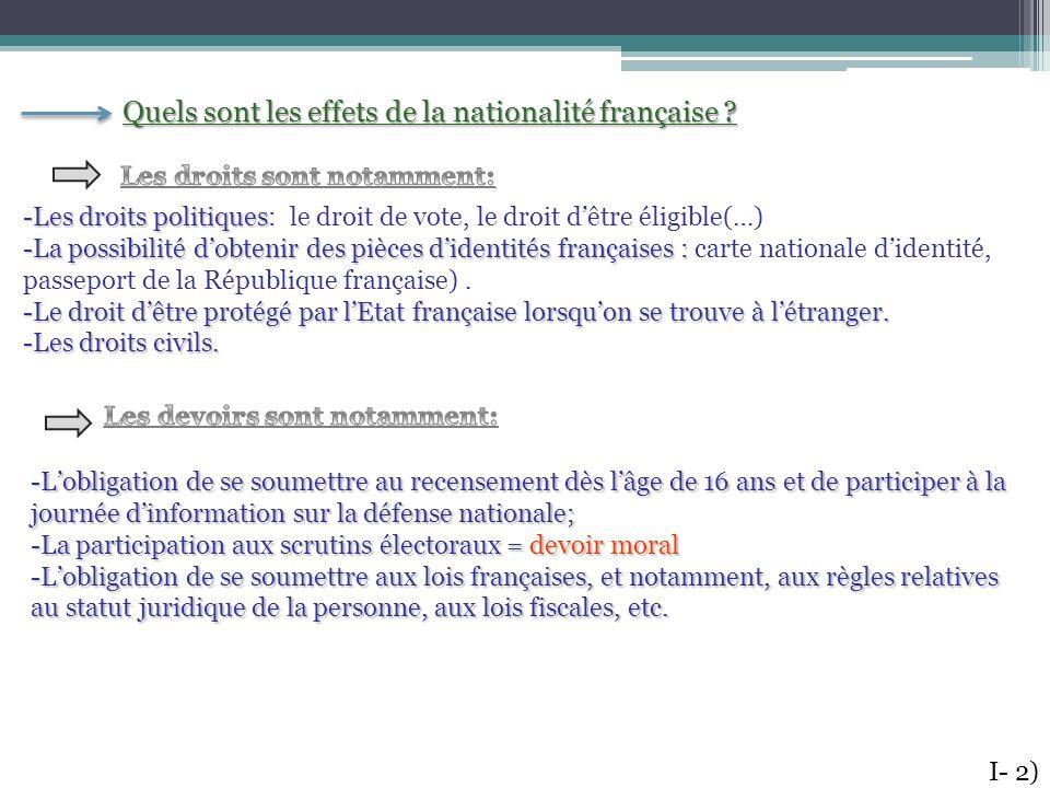 Quels sont les effets de la nationalité française