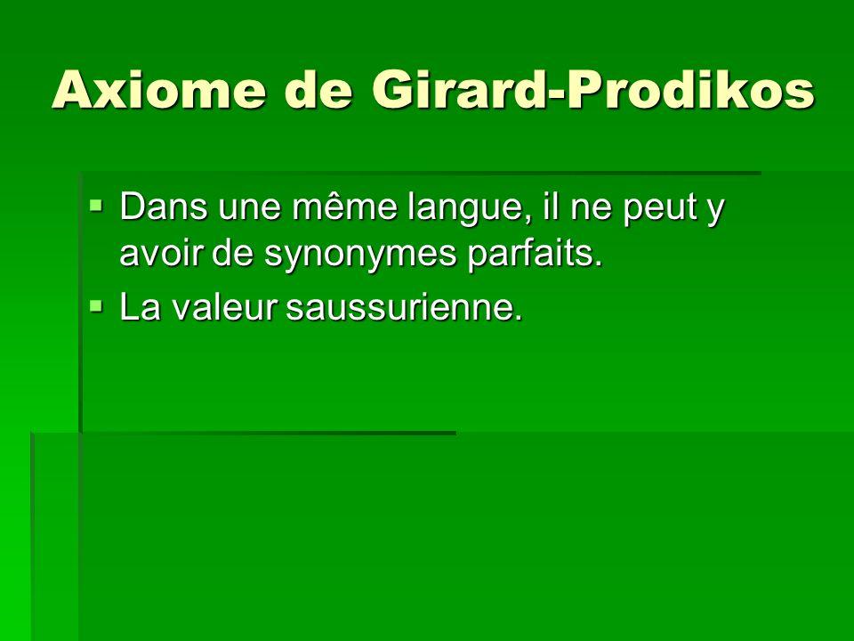 Axiome de Girard-Prodikos