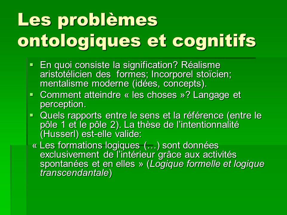 Les problèmes ontologiques et cognitifs