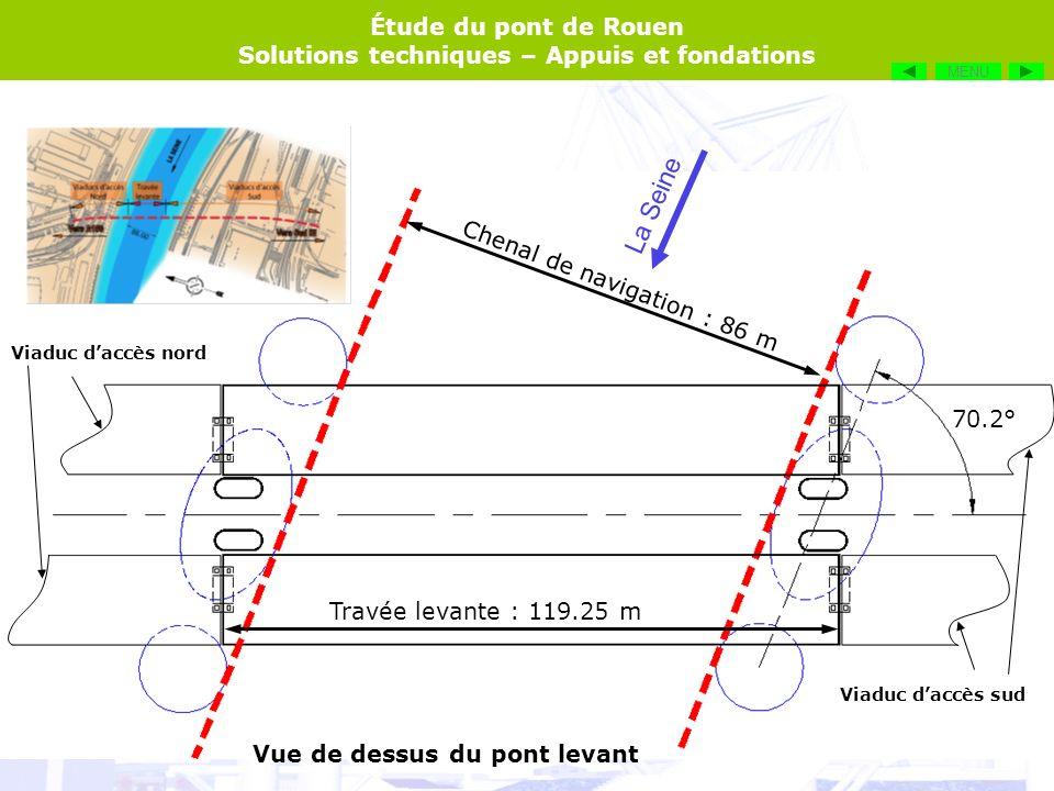 La Seine Chenal de navigation : 86 m 70.2° Travée levante : 119.25 m