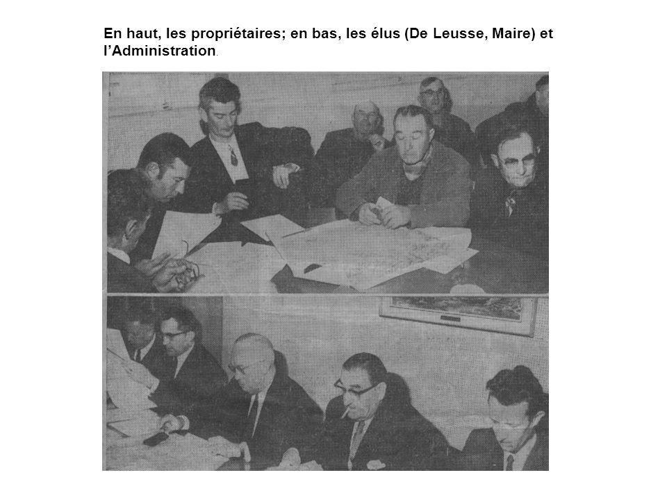 En haut, les propriétaires; en bas, les élus (De Leusse, Maire) et l'Administration.