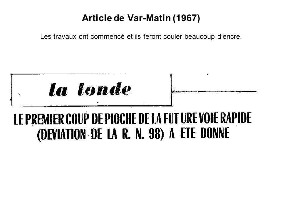 Article de Var-Matin (1967) Les travaux ont commencé et ils feront couler beaucoup d'encre.