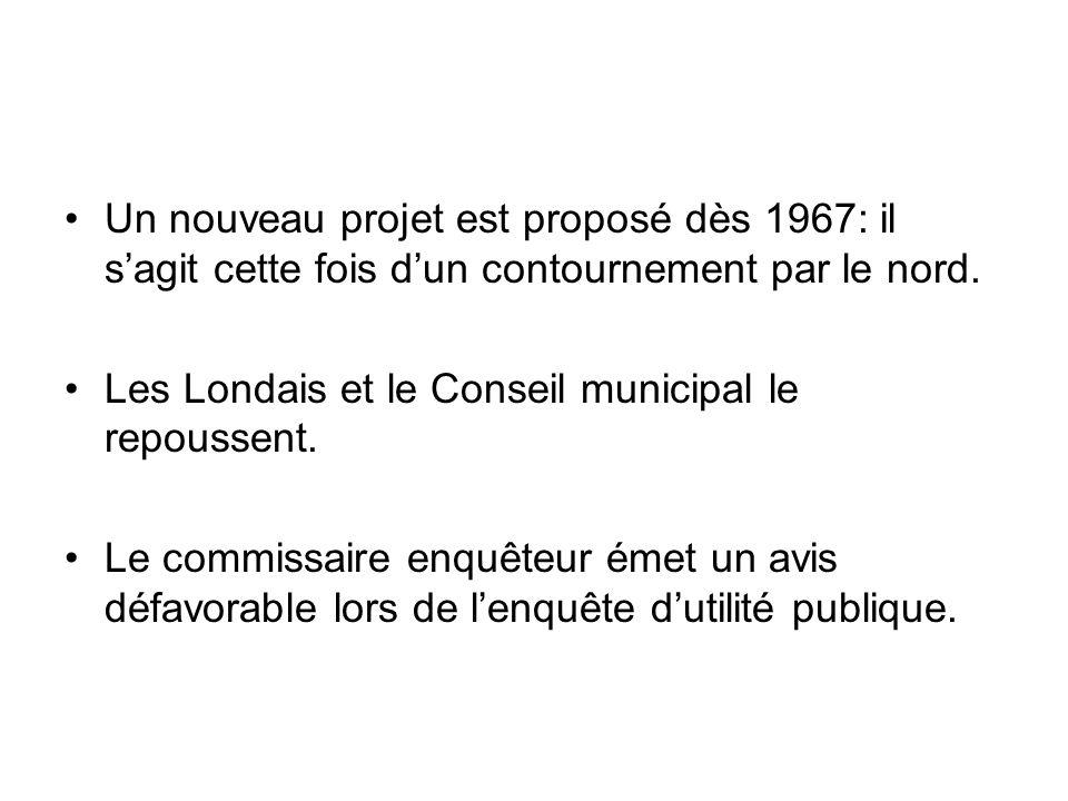 Un nouveau projet est proposé dès 1967: il s'agit cette fois d'un contournement par le nord.