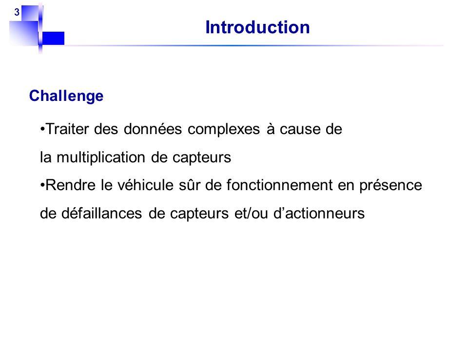 Introduction Challenge Traiter des données complexes à cause de
