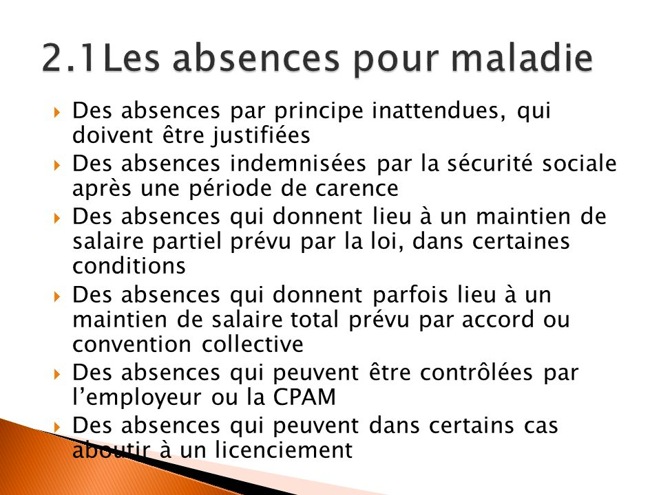 2.1Les absences pour maladie