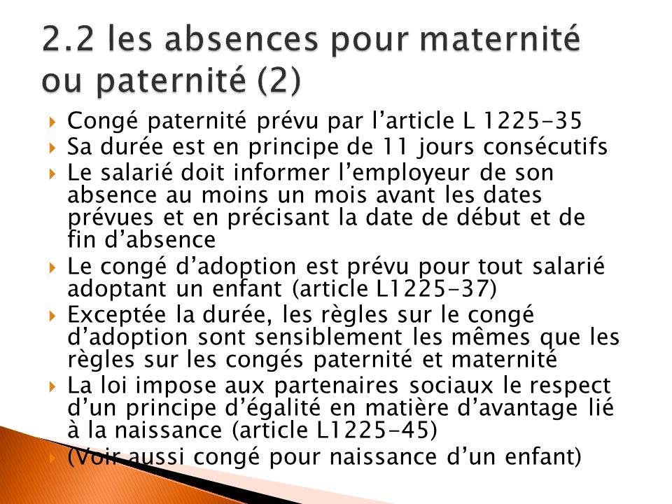 2.2 les absences pour maternité ou paternité (2)