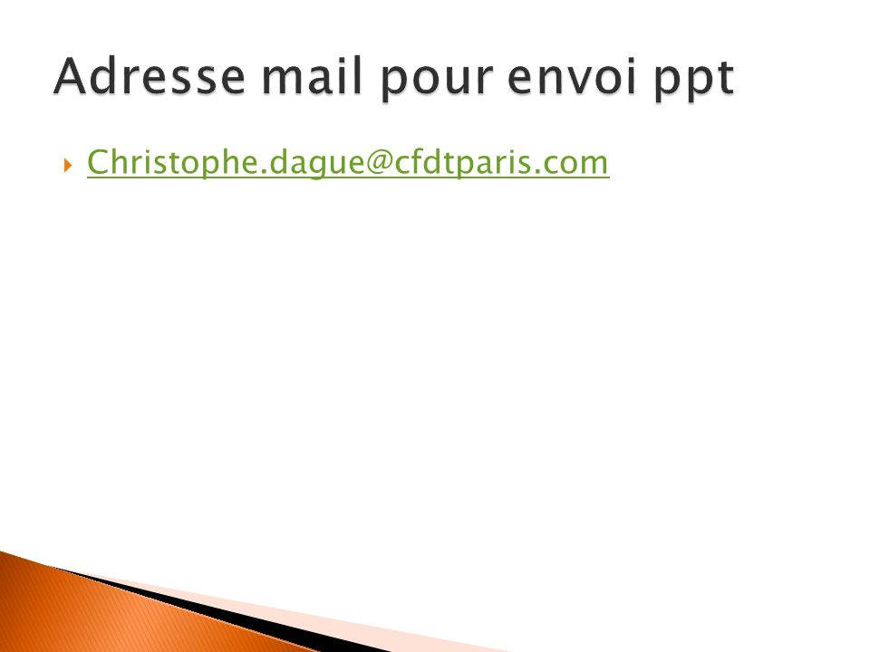 Adresse mail pour envoi ppt