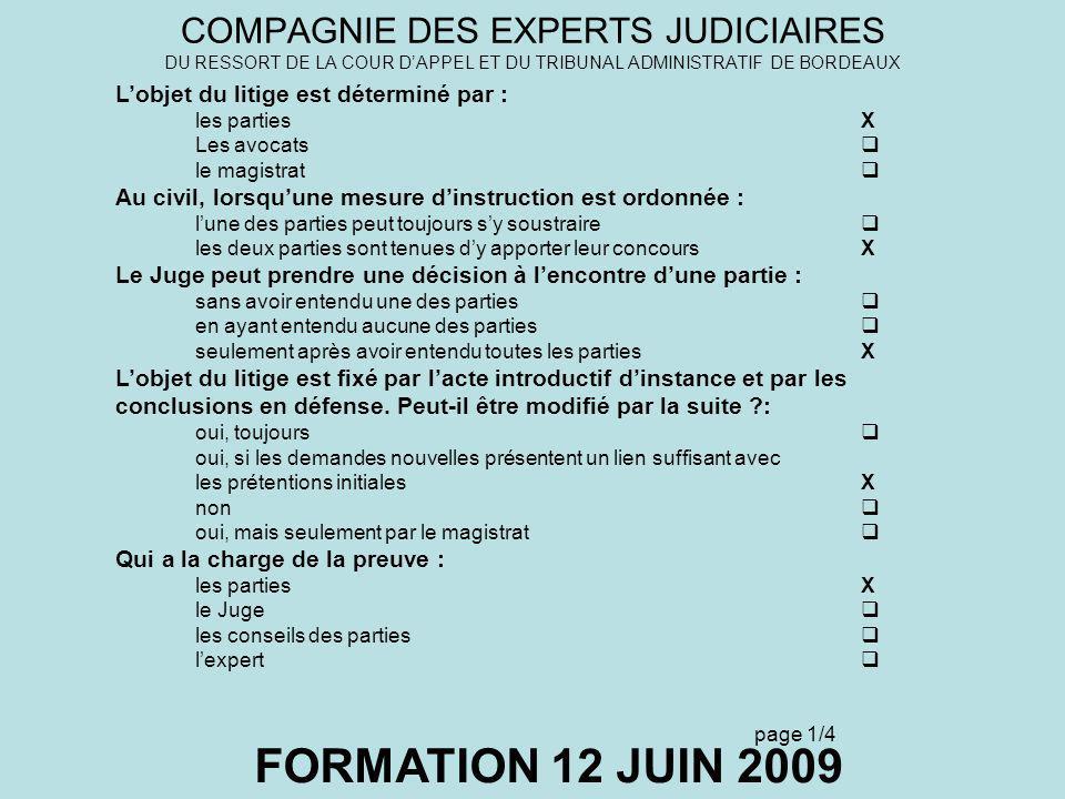 COMPAGNIE DES EXPERTS JUDICIAIRES DU RESSORT DE LA COUR D'APPEL ET DU TRIBUNAL ADMINISTRATIF DE BORDEAUX