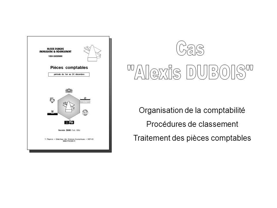 Cas Alexis DUBOIS Organisation de la comptabilité