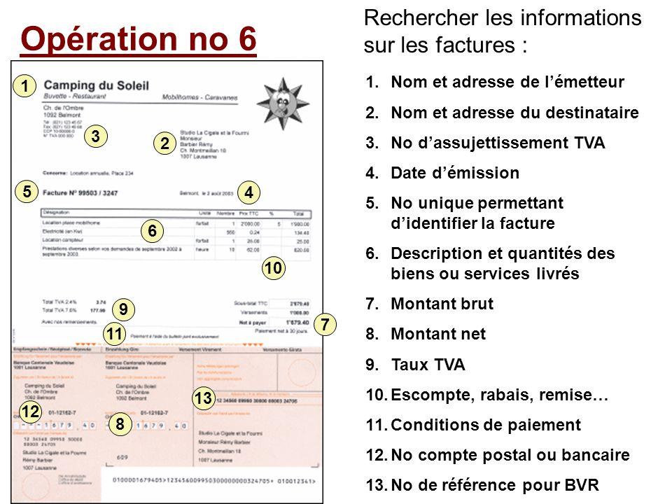 Opération no 6 Rechercher les informations sur les factures :