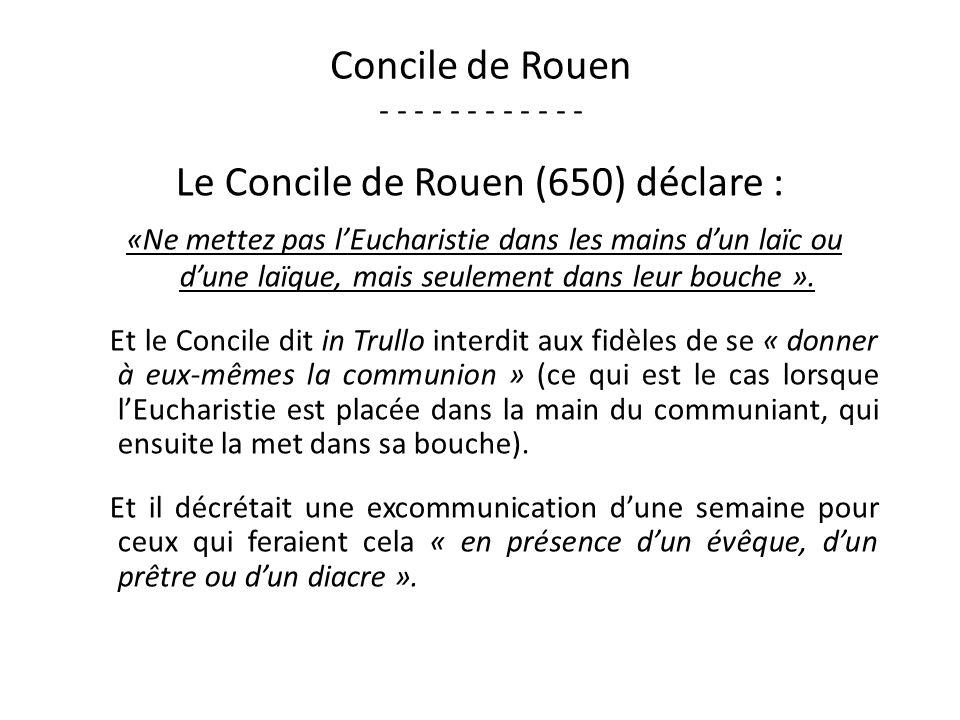 Concile de Rouen - - - - - - - - - - - -
